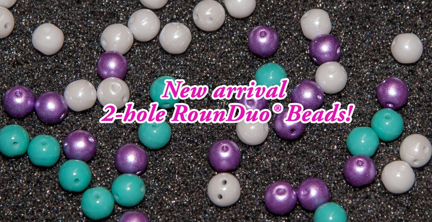 New arrival 2-hole RounDuo® Beads!